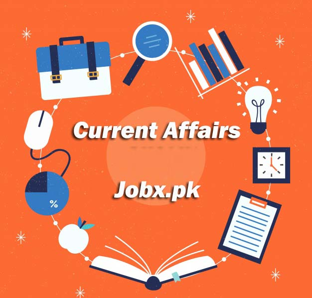 Updated 2019 Current Affairs Mcqs - Online Preparation at www jobx pk