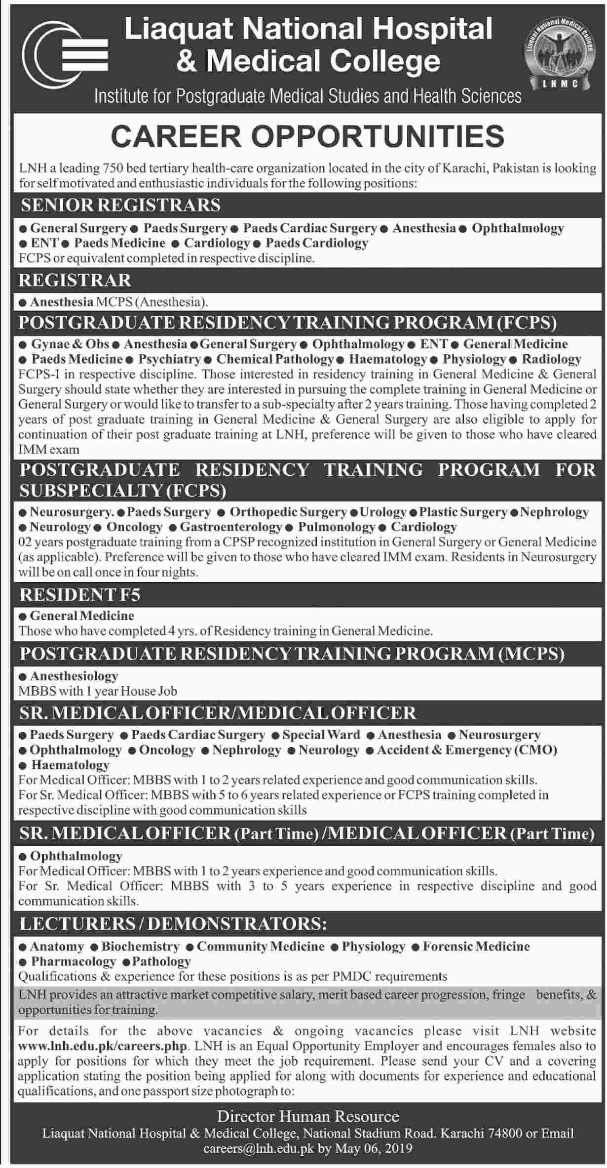 Senior Registrar Registrar Senior Medical Officer Medical Officer Lecturers Demonstrator